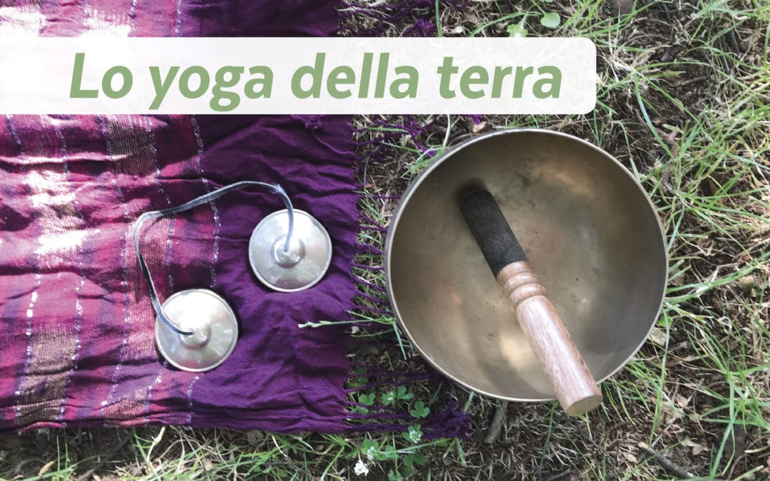 Lo yoga della terra 12 Settembre 2020 ore 18:00